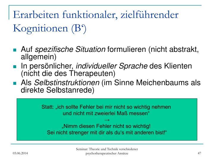 Erarbeiten funktionaler, zielführender Kognitionen (B')