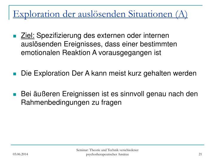 Exploration der auslösenden Situationen (A)