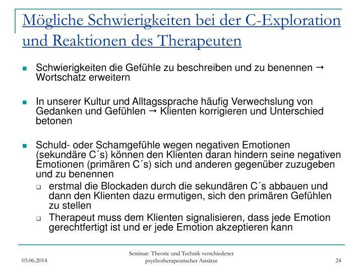 Mögliche Schwierigkeiten bei der C-Exploration und Reaktionen des Therapeuten