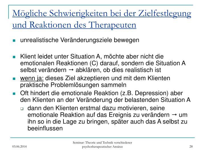Mögliche Schwierigkeiten bei der Zielfestlegung und Reaktionen des Therapeuten