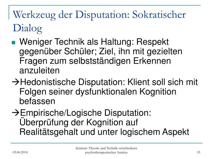 Werkzeug der Disputation: Sokratischer Dialog