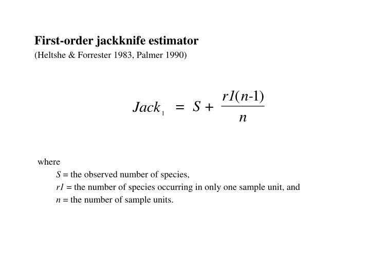First-order jackknife estimator