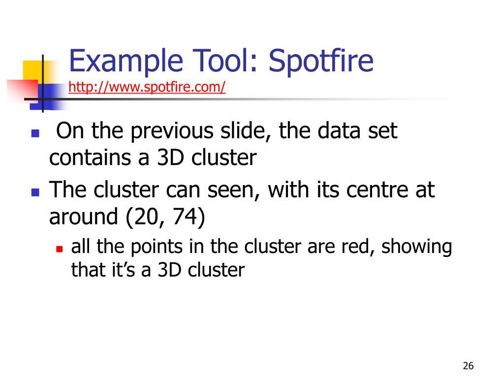 Example Tool: Spotfire