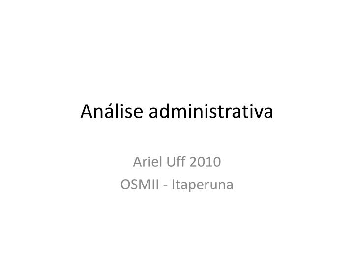 An lise administrativa