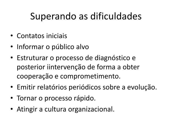 Superando as dificuldades