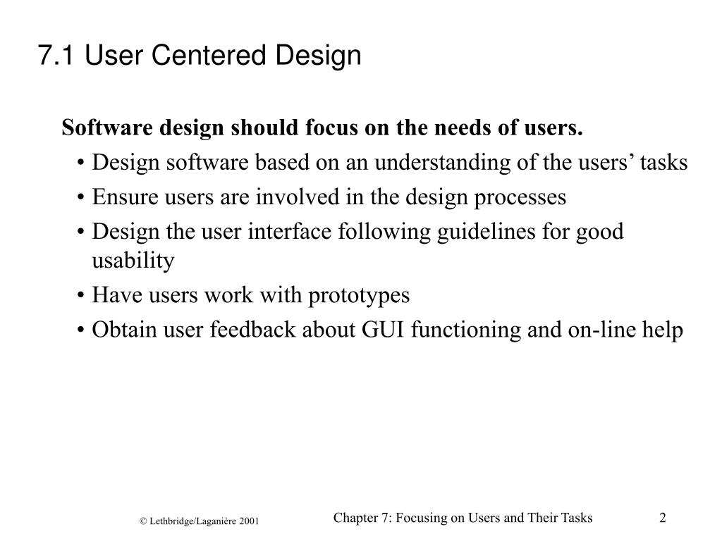 7.1 User Centered Design