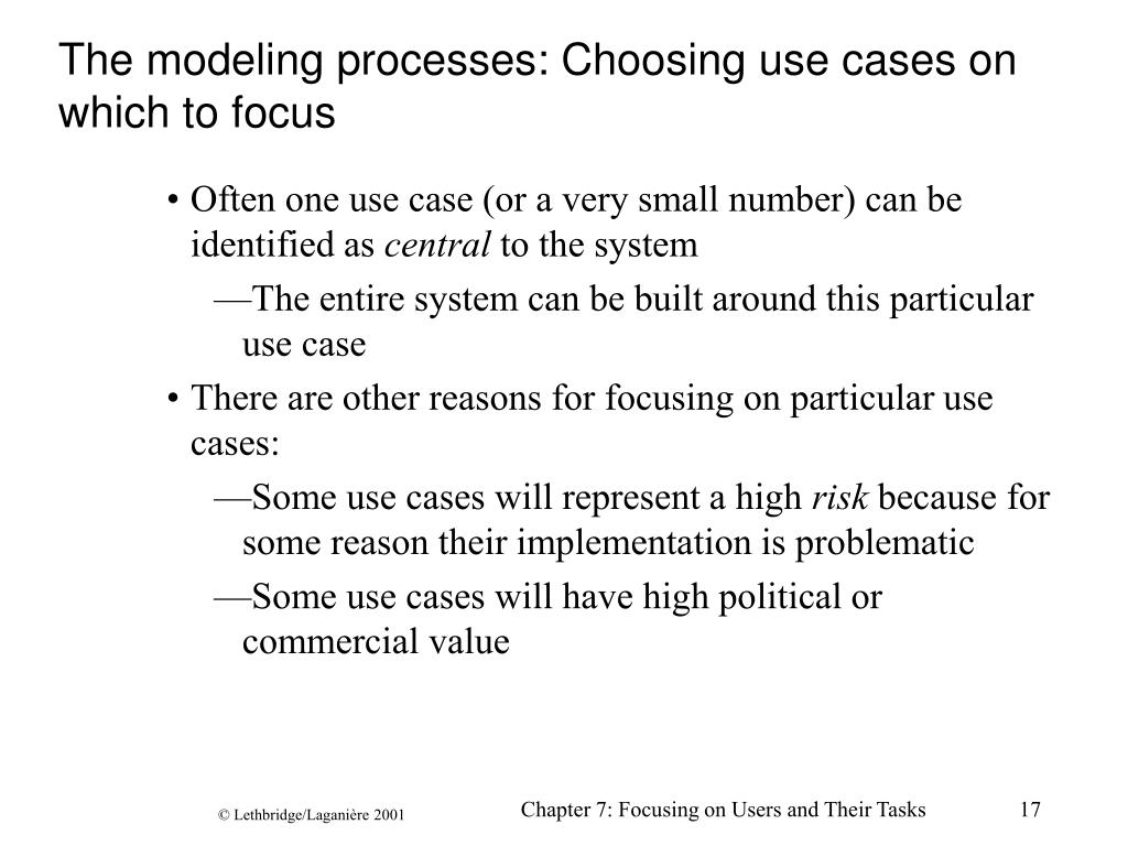 The modeling processes: Choosing use cases on which to focus