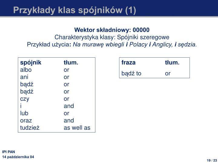 Przykłady klas spójników (1)