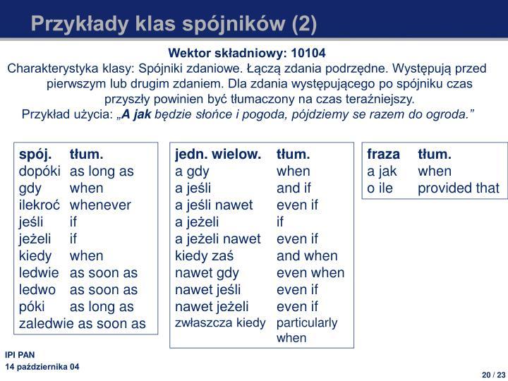 Przykłady klas spójników (2)