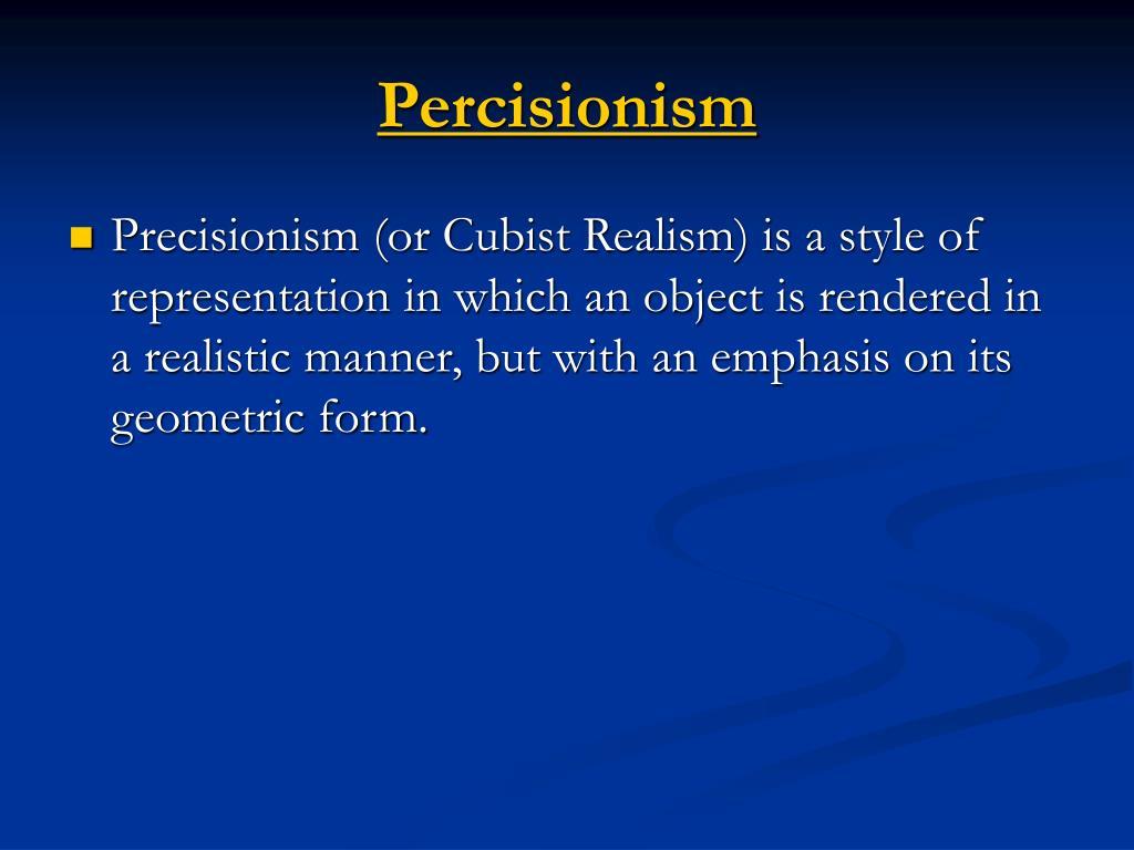 Percisionism