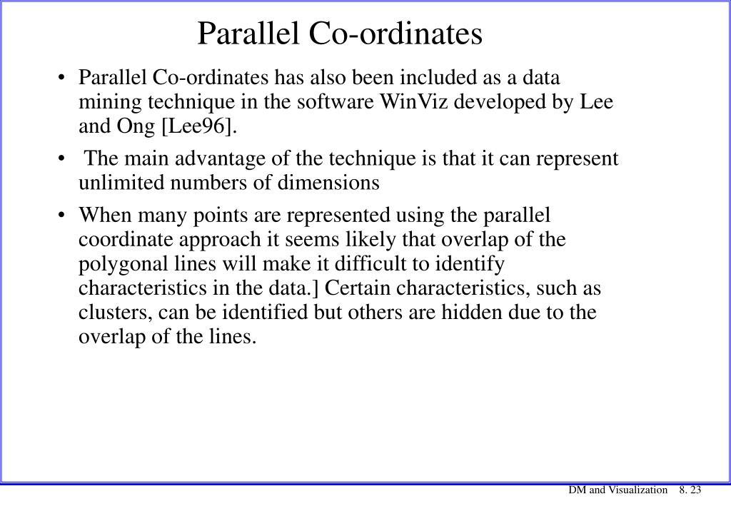 Parallel Co-ordinates