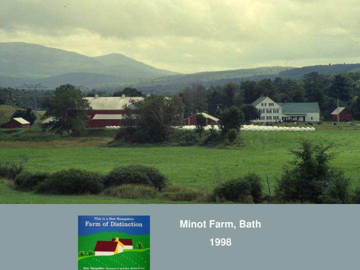 Minot Farm, Bath