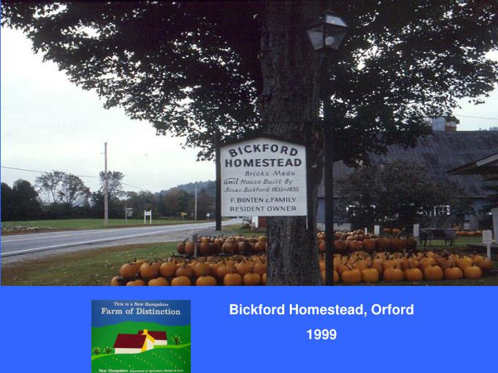 Bickford Homestead, Orford