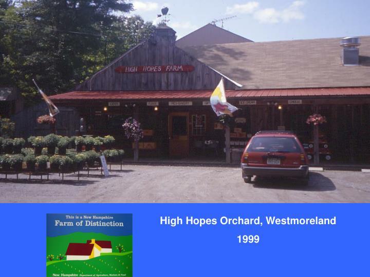 High Hopes Orchard, Westmoreland