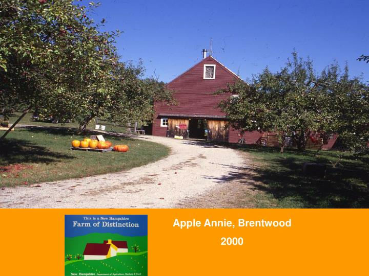 Apple Annie, Brentwood