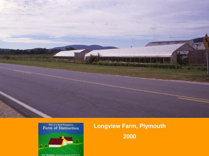 Longview Farm, Plymouth