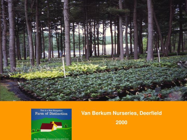 Van Berkum Nurseries, Deerfield