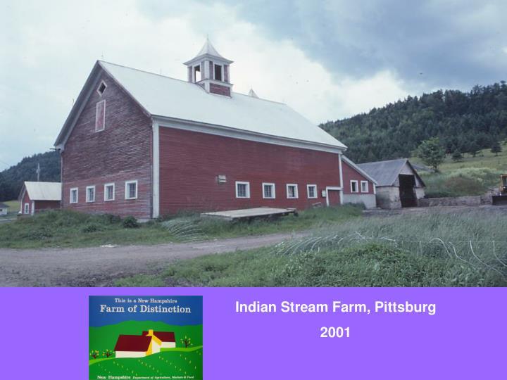 Indian Stream Farm, Pittsburg