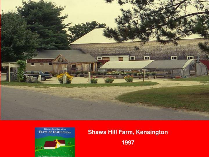 Shaws Hill Farm, Kensington
