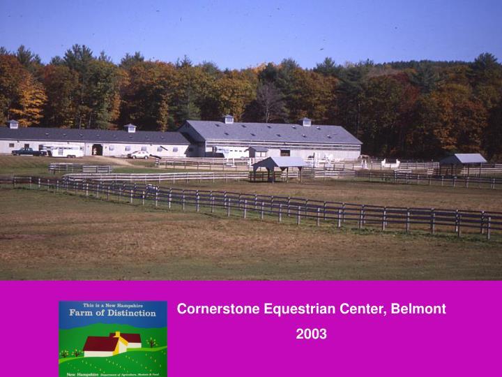 Cornerstone Equestrian Center, Belmont