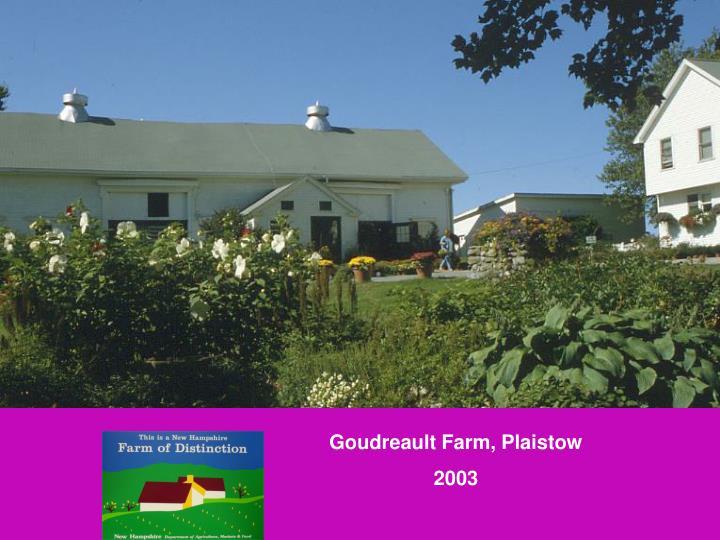Goudreault Farm, Plaistow
