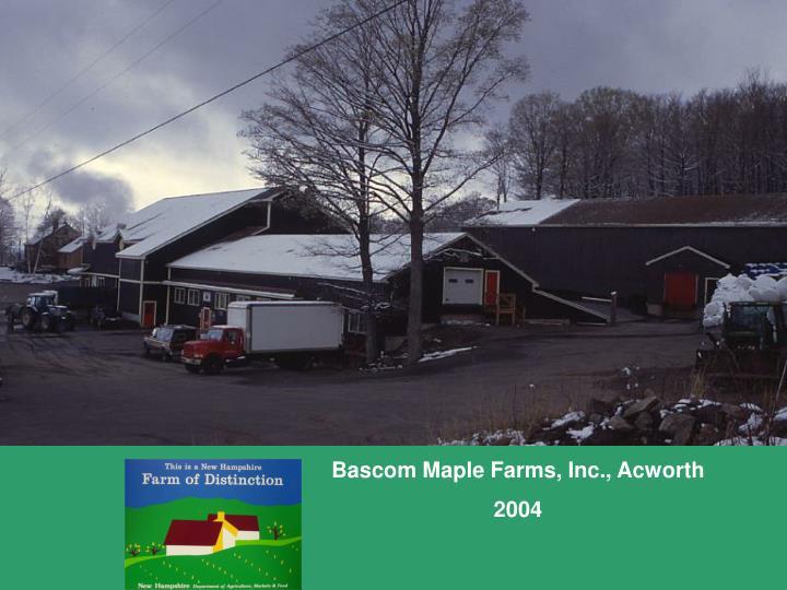 Bascom Maple Farms, Inc., Acworth