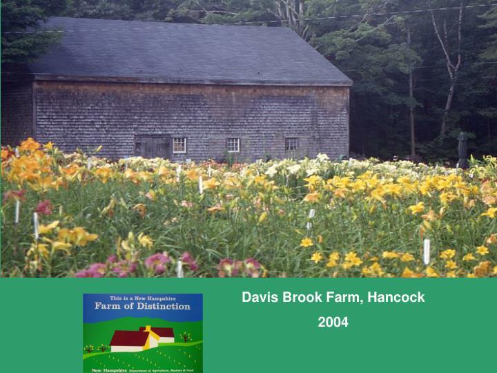 Davis Brook Farm, Hancock