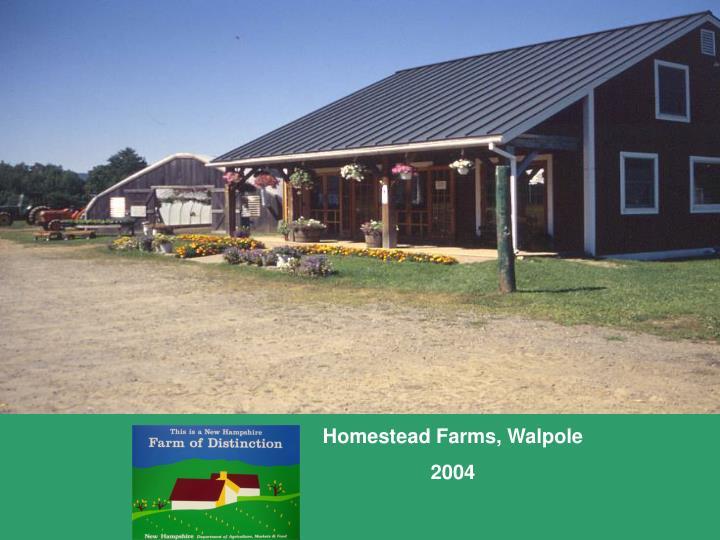 Homestead Farms, Walpole