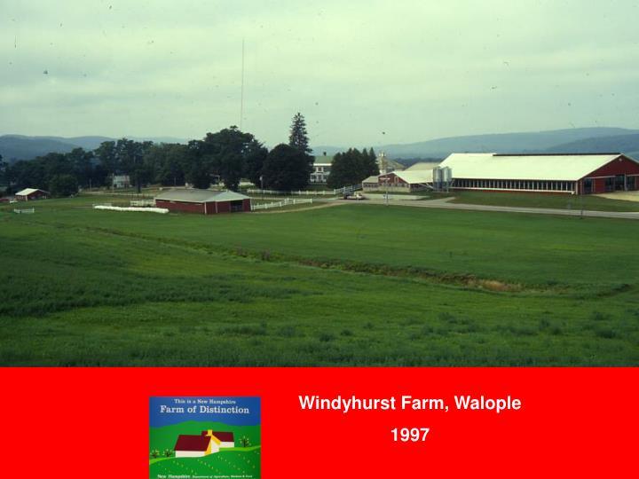 Windyhurst Farm, Walople