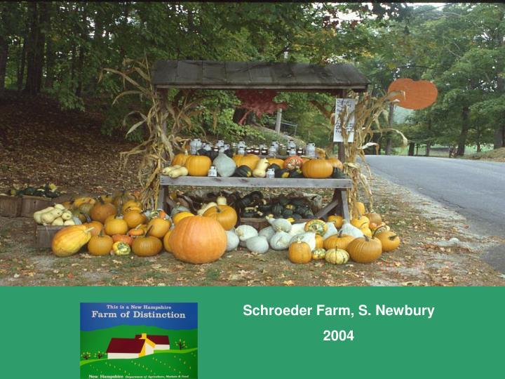 Schroeder Farm, S. Newbury
