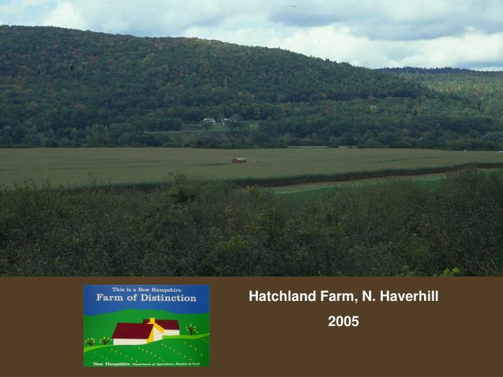 Hatchland Farm, N. Haverhill