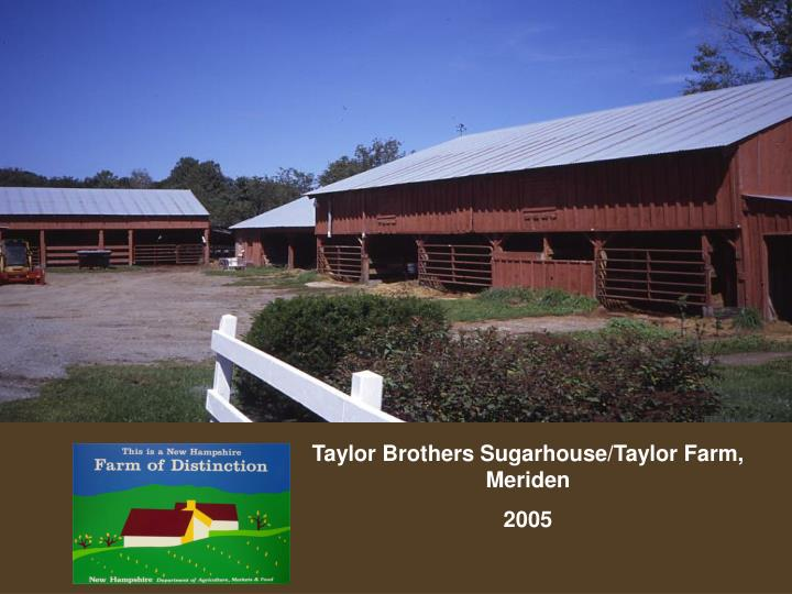 Taylor Brothers Sugarhouse/Taylor Farm, Meriden