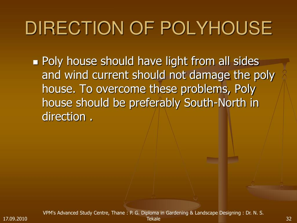 DIRECTION OF POLYHOUSE