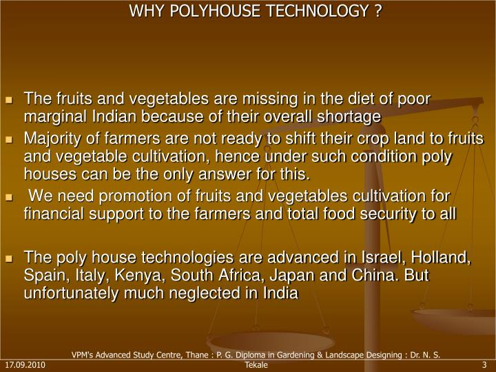 WHY POLYHOUSE TECHNOLOGY ?