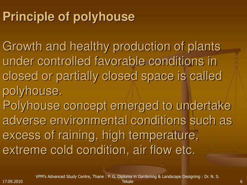 Principle of polyhouse