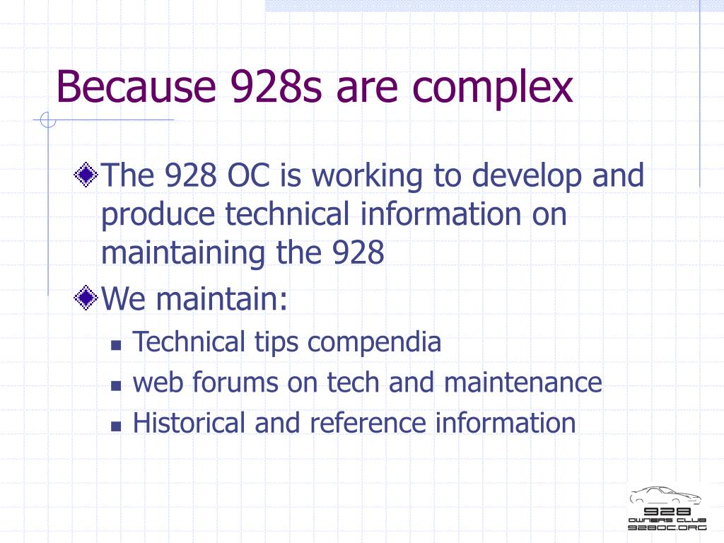 Because 928s are complex