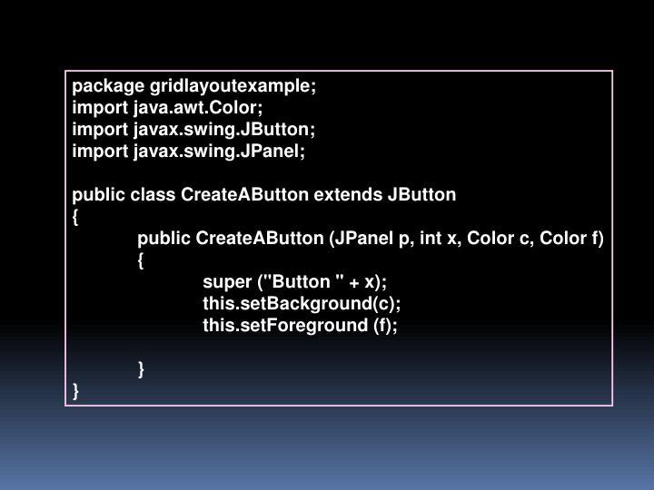 package gridlayoutexample;