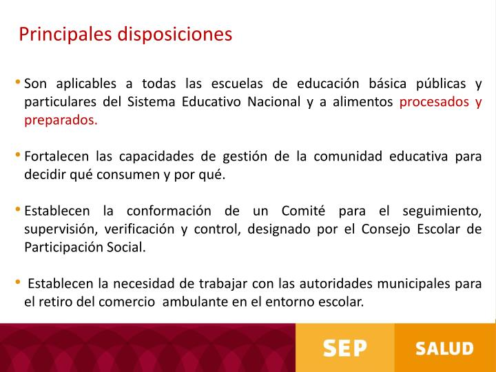 Principales disposiciones
