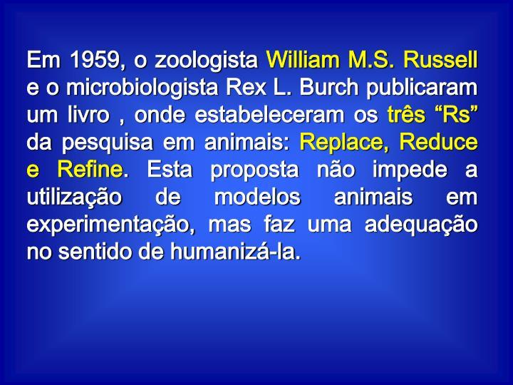 Em 1959, o zoologista