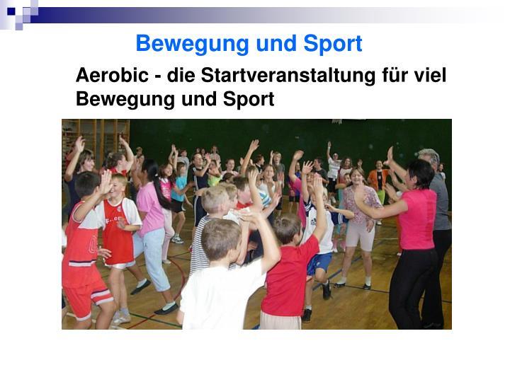 Aerobic - die Startveranstaltung für viel Bewegung und Sport