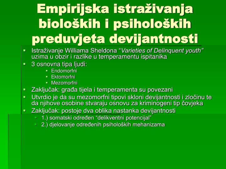 Empirijska istraživanja bioloških i psiholoških preduvjeta devijantnosti