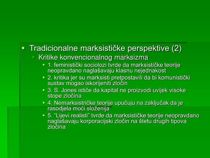 Tradicionalne marksističke perspektive (2)