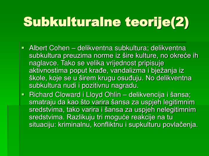 Subkulturalne teorije(2)