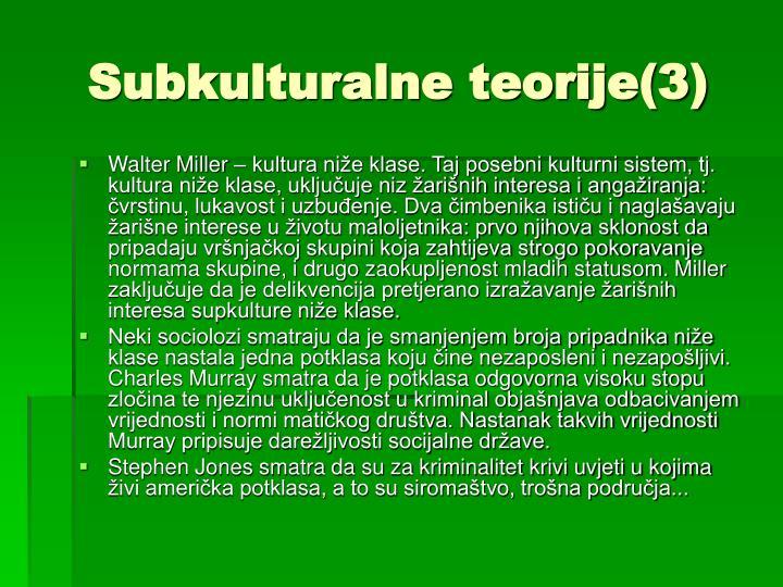 Subkulturalne teorije(3)