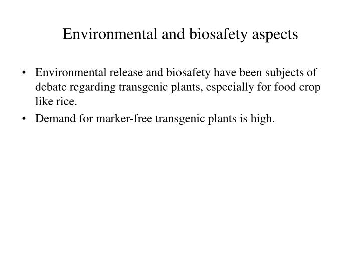 Environmental and biosafety aspects