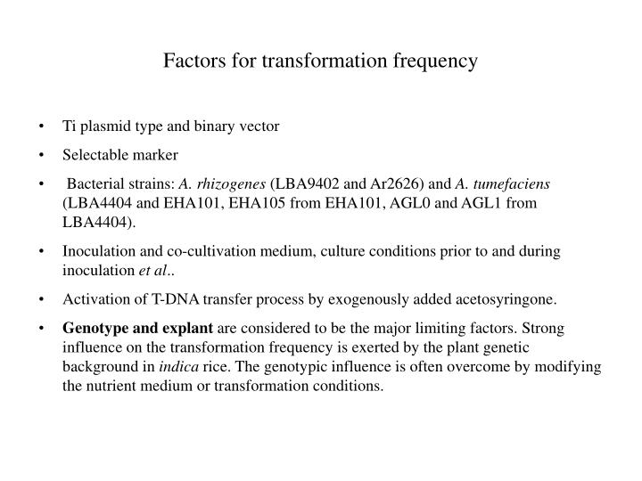 Factors for transformation frequency