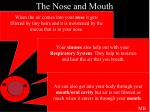 the nose and mouth10