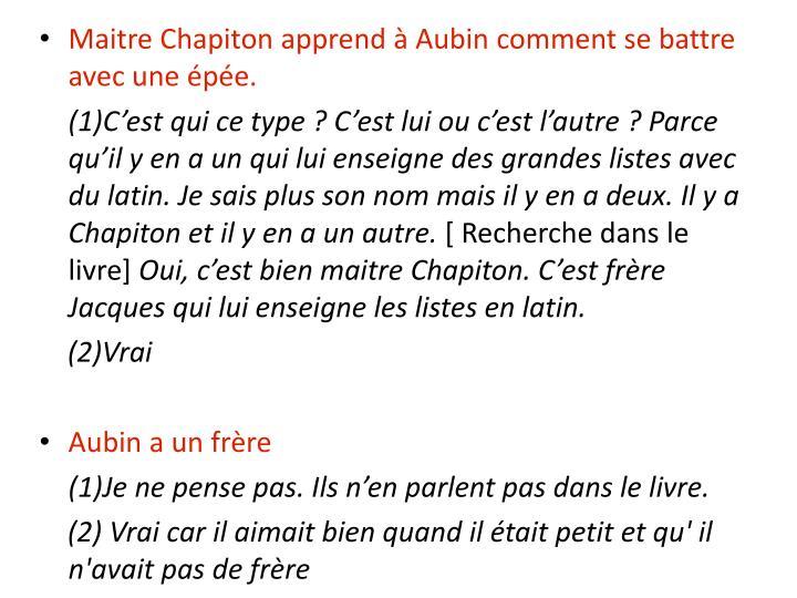 Maitre Chapiton apprend à Aubin comment se battre avec une épée.