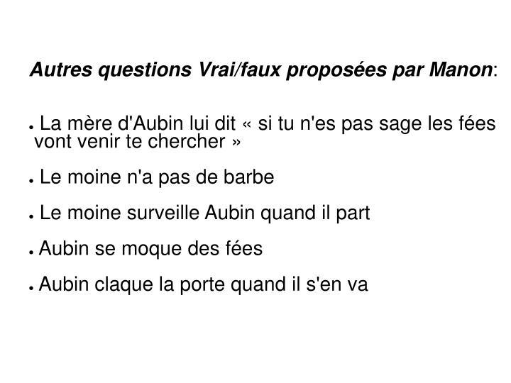 Autres questions Vrai/faux proposées par Manon