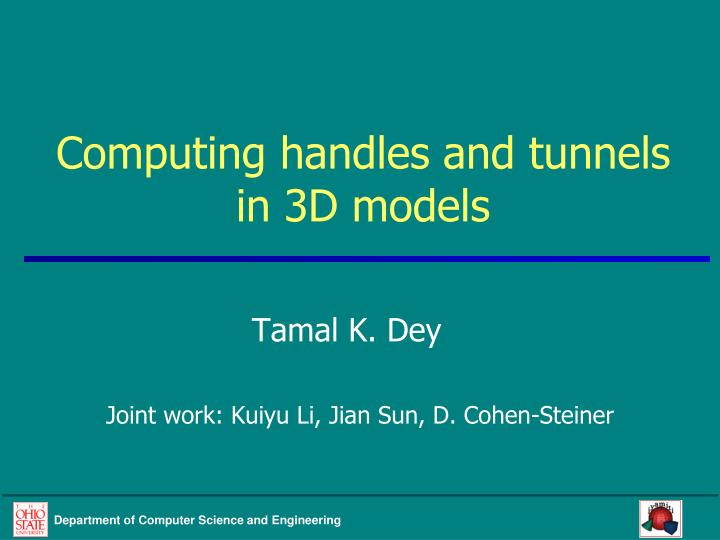 Computing handles and tunnels in 3d models
